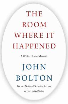 the room where it happened: a white house memoir-john bolton-9781982148034