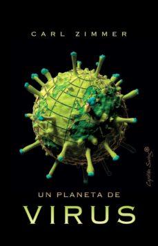 un planeta de virus-carl zimmer-9788412197921