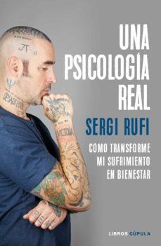 una psicologia real-sergi rufi-9788448026486