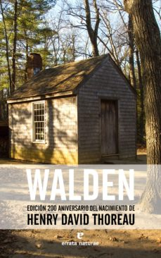 walden (ed.200 aniversario del nacimiento de henry david thoreau)-henry david thoreau-9788416544424