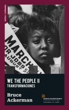 we the people ii: fundamentos-bruce ackerman-9788494719639