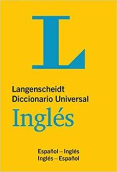 diccionario universal ingles/español:32.000 palabras ckave y frases en ingles y español (langenscheidt)-9783125140103