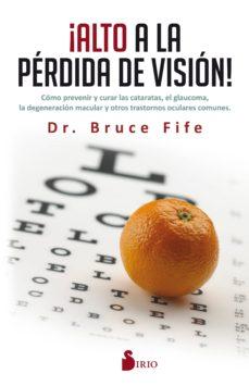 ¡alto a la perdida de vision!-bruce fife-9788416579808