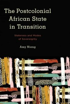 postcolonial african state in transition-9781786606532