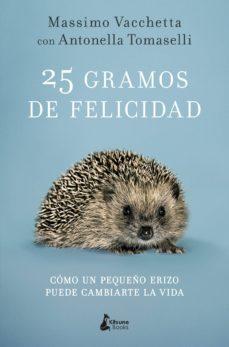 25 gramos de felicidad-massimo vacchetta-9788416788231