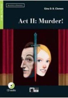 act ii: murder!. book + cd-gina clemen-9788853016331
