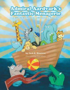 admiral aardvarks fantastic menagerie-9781535241847