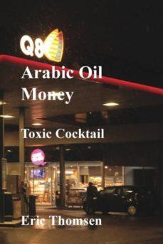 arab oil money - toxic cocktail-9788797044513