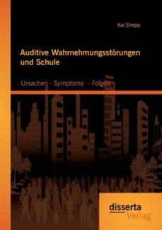 auditive wahrnehmungsstorungen und schule-9783954255160