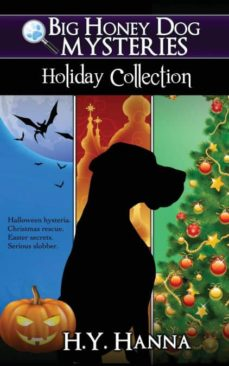 big honey dog mysteries holiday collection (halloween, christmas & easter compilation)-9780994172624