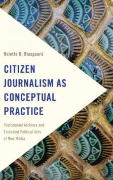 citizen journalism as conceptual practice-9781786601070