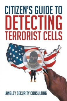 citizens guide to detecting terrorist cells-9781640038356