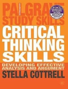 critical thinking skills: developing effective analysis and argument (palgrave study skills)-9780230285293