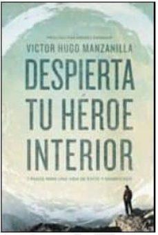 despierta tu heroe interior-victor hugo manzanilla-9780718021498