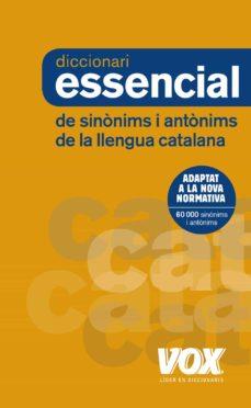 diccionari essencial de sinònims i antònims (3ª ed.)-9788499742373
