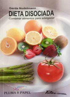 dieta disociada-gerda nudelmann-9788494477126