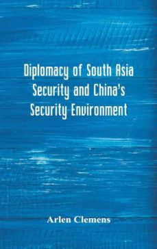 diplomacy of south asia security and chinas security environment-9789352977352