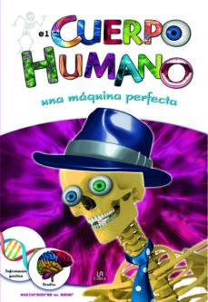 el cuerpo humano: una maquina perfecta-9788466221153