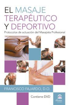 el masaje terapéutico y deportivo-francisco fajardo-9788498274226