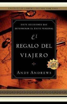 el regalo del viajero-andy andrews-9780881137880