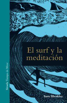 el surf y la meditacion-sam bleakley-9788417454067