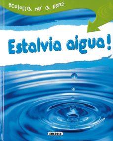 estalvia aigua!-9788430526208
