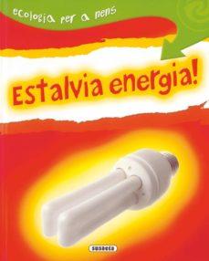 estalvia energia!-9788430526215