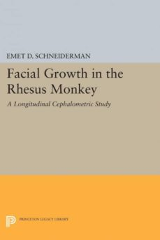 facial growth in the rhesus monkey-9780691604886