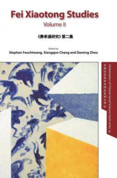 fei xiaotong studies, part ii, english-9781910334119