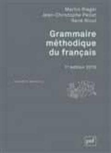 grammaire méthodique du français-martin riegel-9782130800606