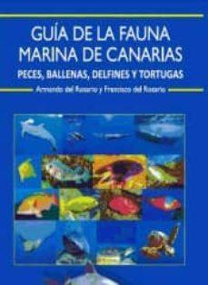 guía de la fauna marina de canarias: peces, ballenas, delfines y tortugas-9788461676231
