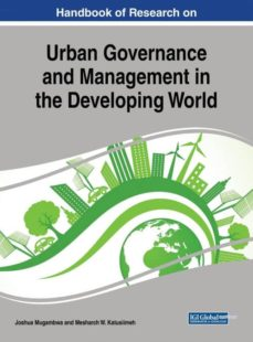 handbook of research on urban governance and management in the developing world-9781522541653