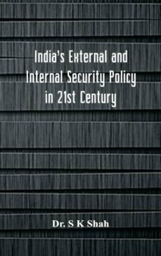indias external and internal security policy in 21st century-9789352977413