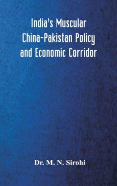 indias muscular china-pakistan policy and economic corridor-9789352977437