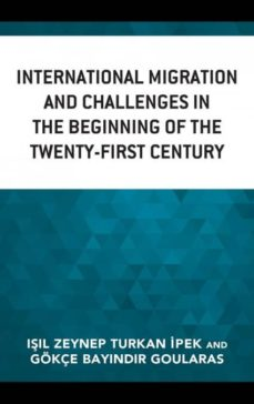 international migration and challenges in the beginning of the twenty-first century-9781498586016