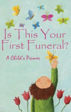 is this your first funeral?-9781970022384