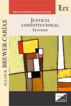 justicia constitucional: estudios-allan r. brewer-carias-9789563929386