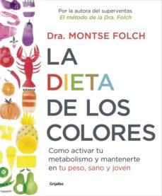 la dieta de los colores-montse folch-9788425353888