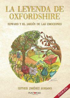 la leyenda de oxfordshire. edward y el jardin de las emociones-esther jimenez soriano-9788417590574