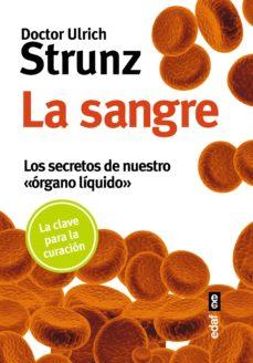 la sangre: los secretos de nuestro organo liquido-ulrich strunz-9788441437111