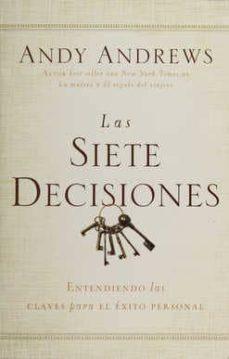 las siete decisiones-andy andrews-9780718001513