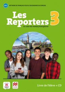 les reporters 3 a1.1 livre l élève +cd-9788417260194