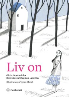 liv on (cat) (inclou cd)-olivia newton-john-beth nielsen chapman-amy sky-9788494883200
