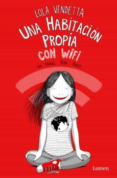 lola vendetta. una habitación propia con wifi (ejemplar firmado por la autora)-raquel riba rossy-2910024044226