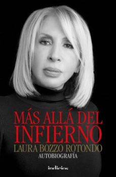 mas alla del infierno: autobiografia-laura bozzo rotondo-9788415732341