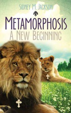 metamorphosis a new beginning-9780692828366