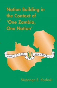 nation building in the context of one zambia one nation-9789982241106