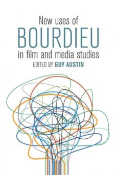 new uses of bourdieu in film and media studies-9781785338298