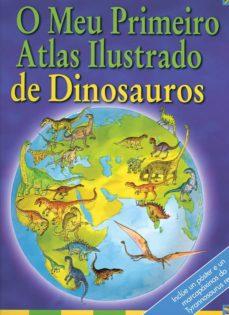 o meu primeiro atlas ilustrado de dinosauros-david burnie-anthony lewis-9788496893573