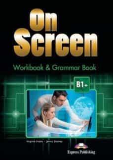 on screen b1+ workbook (int)-9781471552199